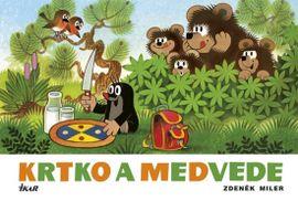 Krtko a medvede, 3. vydanie - Zdeněk Miler