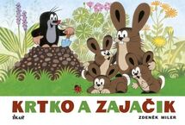 Krtko a zajačik, 2. vydanie - Zdeněk Miler