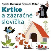 Krtko a zázračné slovíčka, 2. vydanie - Nataša Ďurinová / Zdeněk Miler