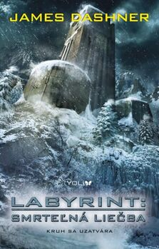 Labyrint: Smrteľná liečba - James Dashner