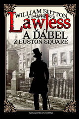 Lawless a ďábel z Euston Square - William Sutton