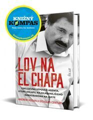 Lov na El Chapa - Andrew Hogan, Douglas Century