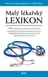 Malý lékařský lexikon - Nicole Schaenzlerová, Ulf Riker