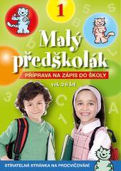 Malý předškolák 1 CZ - Příprava na zápis do školy
