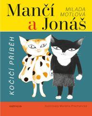 Mančí a Jonáš: Kočičí příběh - Motlová Milada