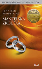 Manželská zkouška - Jennifer Probstová