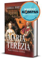 Mária Terézia. Medzi trónom a láskou, 2. vydanie - Gabriele Marie Cristenová