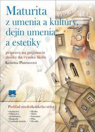 Maturita z umenia a kultúry, dejín umenia a estetiky - Katarína Platznerová