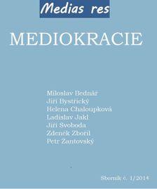Mediokracie - Kolektív