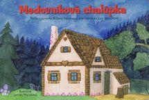Medovníková chalúpka - Jana Semelková