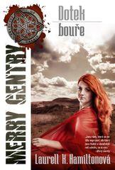 Merry Gentry 5 - Dotek bouře - Laurell K. Hamilton