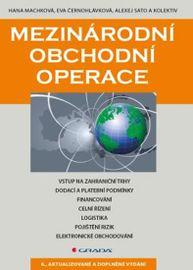 Mezinárodní obchodní operace - 6. vydání - Hana Machková a kolektiv