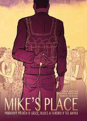 MIKE'S PLACE, Pravdivý příběh o lásce, blues a teroru v Tel Avivu - Jack Baxter , Joshua Faudem