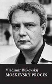 Moskevský proces - Vladimír Bukovskij