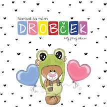 Narodil sa nám Drobček – môj prvý album - Kolektív autorov