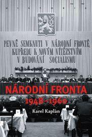 Národní fronta 1948-1960 - Kaplan Karel