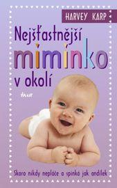 Nejšťastnější miminko v okolí - 3. vydání - Harvey Karp