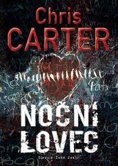 Noční lovec - 2. vydání - Chris Carter