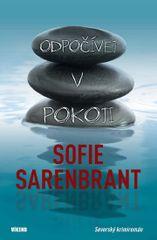 Odpočívej v pokoji - Severský krimiromán - Sofie Sarenbrant