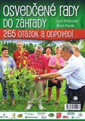 Osvedčené rady do záhrady- Praktické rady záhradkárom - Ivan Hričovský, Boris Horák