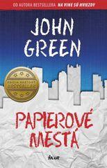 Papierové mestá - John Green