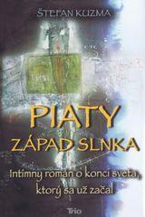 Piaty západ slnka - Štefan Kuzma
