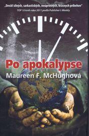 Po apokalypse - F.Maureen McHughová