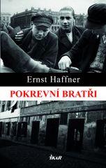 Pokrevní bratři - Ernst Haffner