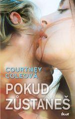 Pokud zůstaneš - Courtney Coleová