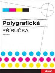 Polygrafická příručka - David Bann