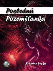Posledná pozemšťanka -  Katarína Soyka