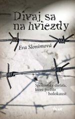 Pozri sa na hviezdy - Eva Slonimová