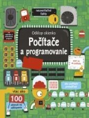 Pozri sa pod okienko – Počítače a programovanie - Kolektív autorov