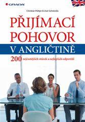 Přijímací pohovor v angličtině - 200 nejčastějších otázek a nejlepších odpovědí - Christian Püttjer , Uwe Schnierda