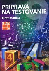 Príprava na testovanie 9 Matematika - Alena Naďová