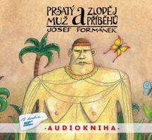 Prsatý muž a zloděj příběhů - čte Filip Švarc/audiokniha 12 hodin MP3 - Josef Formánek