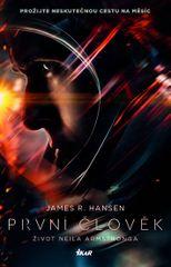První člověk: Život Neila Armstronga - James Hansen