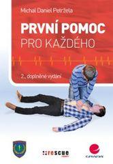 První pomoc pro každého - 2.vydání - Michal Petržela