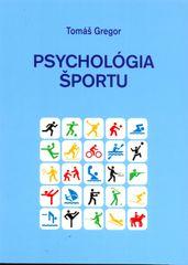 Psychológia športu - Tomáš Gregor
