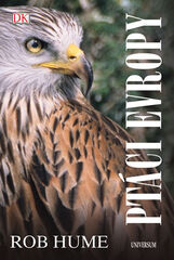 Ptáci Evropy - 2.vydání - Hume Rob