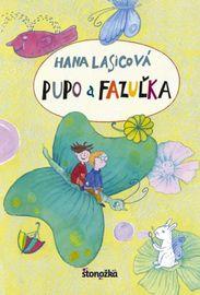 Pupo a Fazuľka - Hana Lasicová