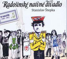 Radošinské naivné umenie - Láskanie/Kino pokrok ( To najlepšie 5) - Stanislav Štepka