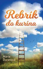 Rebrík do kurína - Mária Ďuranová