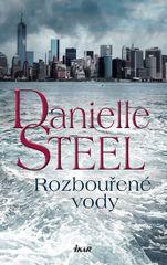 Rozbouřené vody - Danielle Steelová