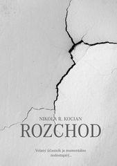Rozchod - Nikola R. Kocian