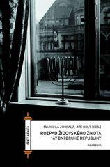 Rozpad židovského života - 167 dní druhé republiky - Marcela Zoufalá
