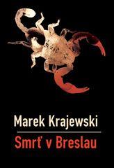 Smrť v Breslau - Marek Krajewski