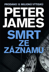 Smrt ze záznamu - Peter James