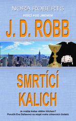 Smrtící kalich - J.D. Robb