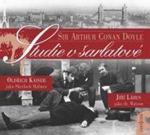 Studie v šarlatové - CD (Čte: Oldřich Kaiser a Jiří Lábus) - Sir Arthur Conan Doyle